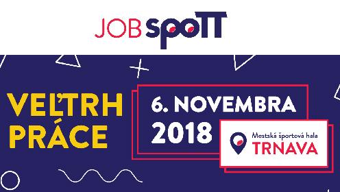 JobSpoTT 2018 – najlepšie pracovné ponuky pod jednou strechou ... 3d13acad32c